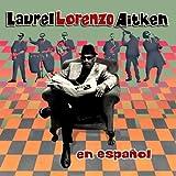 En Espanol Laurel Aitken