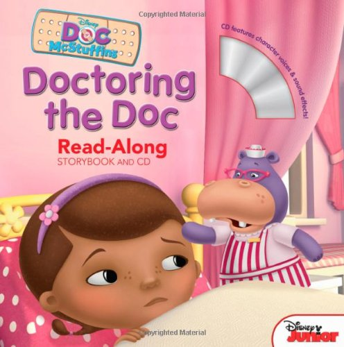 Doc McStuffins Read-Along Storybook and CD Doctoring the Doc PDF