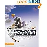 Ilustraciones inolvidables: Historias, cuentos y anécdotas para aquellos que hablan en público (Especialidades...