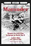 img - for Marauder: Memoir of A B-26 Pilot in Europe in World War II by Louis S. Rehr (2012-08-31) book / textbook / text book