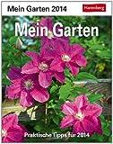 Mein Garten 2014: Praktische Tipps für 2014
