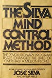 The Silva Mind Control Method (0671224271) by Jose Silva