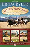 Sadies Montana Trilogy: Three Bestselling Novels in One