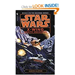 Wraith Squadron (Star Wars: X-Wing Series #5) (Book 5) by Aaron Allston
