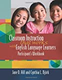 img - for Classroom Instruction That Works With English Language Learners: Participant's Workbook book / textbook / text book