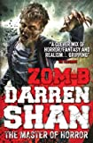 Darren Shan Zom-B Series Collection 5 Books Set, Darren Shan,(ZOM-B Baby, Angels, City, Underground, Zom-B