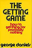 img - for The Getting Game: How to Get Things for Practically Nothing book / textbook / text book