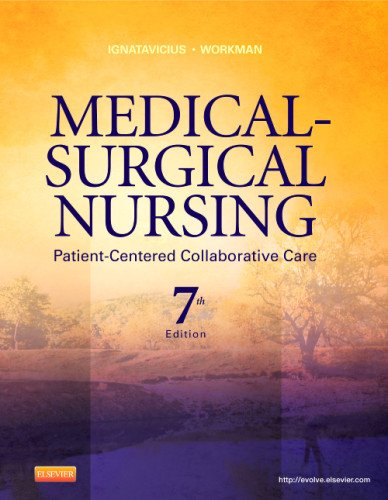 Medical-Surgical Nursing: Patient-Centered Collaborative Care,...