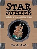 img - for Star Jumper: Journal of a Cardboard Genius book / textbook / text book