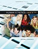 By Ronnee Yashon Human Genetics and Society (1st Edition)