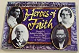 Heroes of Faith: Powerful Faith-Building Quotes from Leading Charismatic Ministers          of All Times (Living classics gift series)