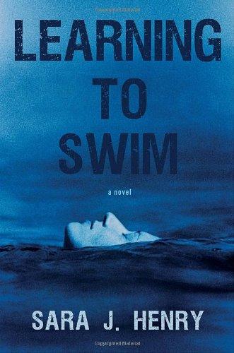 Image of Learning to Swim: A Novel