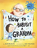img - for How to Babysit a Grandpa book / textbook / text book