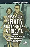 img - for Invasion of the Body Snatchers: A Tribute book / textbook / text book