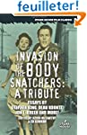 Invasion of the Body Snatchers: A Tri...
