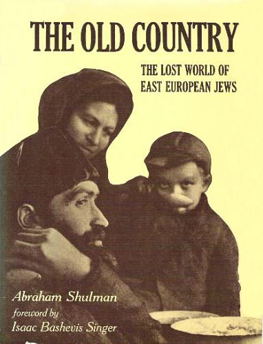 The Old Country: The Lost World of East European Jews (Old Country Singers compare prices)