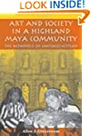 Art and Society in a Highland Maya Co...