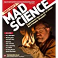 Theo Gray's Mad Science: 51 Experiments You Can Do At Home--But Probably Shouldn't