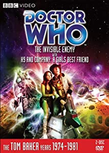 Doctor Who: The Invisible Enemy / K9 and Company: A Girl's Best Friend