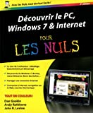 Dcouvrir le PC, Windows 7 &amp;amp; Internet pour les Nuls