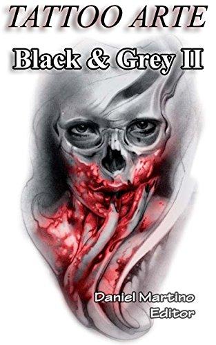 Tatuajes: TATTOO ARTE Black and Grey II: Pinturas. Dibujos. Bocetos. (Planeta Tattoo nº 6)