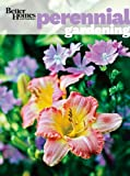 Better Homes and Gardens Perennial Gardening (0470878444) by Better Homes and Gardens