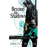 Beyond The Shadows: Book 3 of the Night Angelby Brent Weeks
