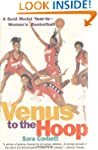 Venus to the Hoop: A Gold Medal Year...