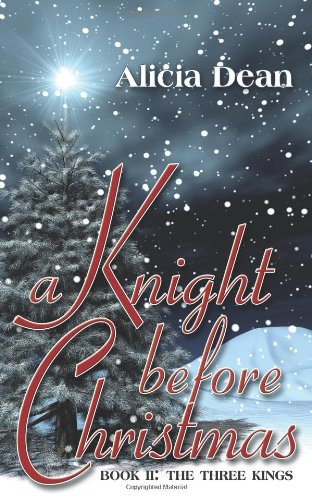 A Knight Before Christmas: The Three Kings