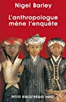 L'anthropologue m�ne l'enqu�te par Barley