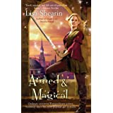 "Armed & Magical (Raine Benares)von ""Lisa Shearin"""