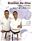 Brazilian Jiu-Jitsu: Theory and Technique (Brazilian Jiu-Jitsu series)
