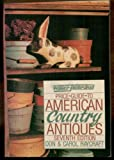 img - for Price Guide to American Country Antiques (Wallace-Homestead Price Guide to American Country Antiques) book / textbook / text book