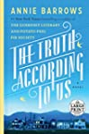 The Truth According to Us: A Novel (R...