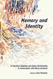 Memory and Identity in Ancient Judaism and Early Christianity: A Conversation with Barry Schwartz
