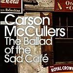 The Ballad of the Sad Café | Carson McCullers