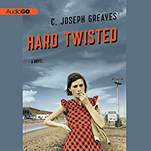 Hard Twisted | [C. Joseph Greaves]