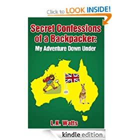 Secret Confessions of a Backpacker: My Adventure Down Under.