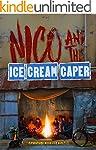 Nico and the Ice Cream Caper!: Advent...