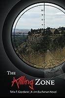 The Killing Zone (The Jim Buchanan Novels) (Volume 3)