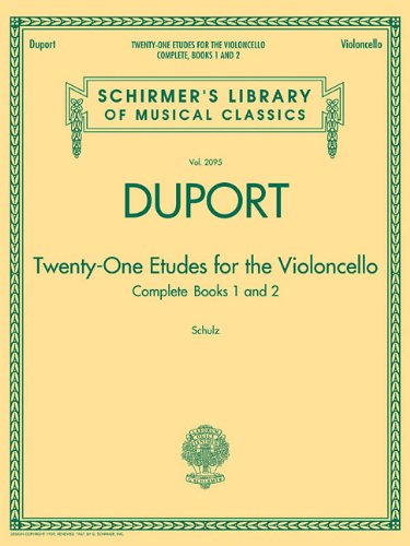 Duport - 21 Etudes for the Violoncello, Complete Books 1 & 2: Schirmer's Library of Musical Classics, Volume 2095