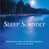 Sleep Soundly (Relaxing music plus subliminal affirmations)