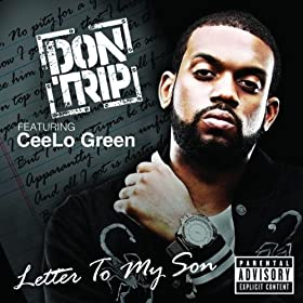 Letter To My Son [Explicit]