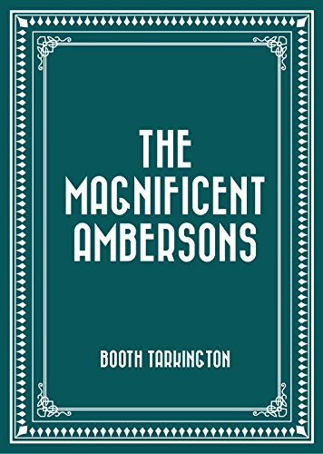 The Magnificent Ambersons PDF