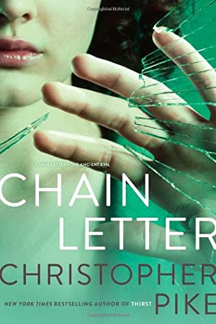 book cover of Chain Letter: Chain Letter; The Ancient Evil