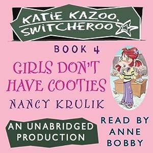 Katie Kazoo, Switcheroo #4: Girls Don't Have Cooties | [Nancy Krulik]