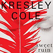 Sweet Ruin: Immortals After Dark 16 | Kresley Cole