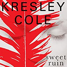 Sweet Ruin: Immortals After Dark 16 (       UNABRIDGED) by Kresley Cole Narrated by Robert Petkoff