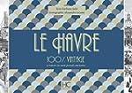 Le Havre 100 % vintage � travers la c...