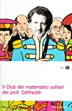 img - for Il club dei matematici solitari del prof. Odifreddi book / textbook / text book